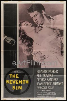 Happy Birthday #GeorgeSanders https://eartfilm.com/search?q=george+sanders #Actors #acting #Rebecca #TheSeventhSin #Batman  #scifi #AllAboutEve #TheJungleBook #movie #movies #poster #posters #film #cinema #movieposter #movieposters    Seventh Sin-Eleanor Parker-Bill Travers-George Sanders-1957-27x41