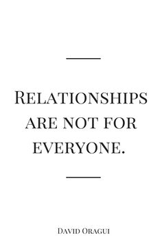 Not interested in dating or relationships
