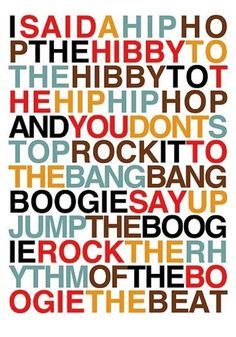 "Can't remember what I had for dinner Friday night, but I still know all the words to ""Rappers Delight""."