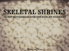 It is a long held tradition, in many countries, to elaborately decorate the bones of prominent people and display them within ossuaries. Paul Koudounaris, an expert in the history of bone-decorated shrines, shares photographs and the secret histories behind these mysterious skeletal shrines.
