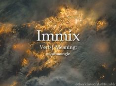 Starting up a 'word of the week', to learn new words and give myself writing prompt opportunities. For the week of September 6th, our wood is 'immix'. Does this word motivate you? Frustrated Covid has dampened our need to immix, And lingered months past its due, I am frustrated with the stubbornly unvaccinated, We dont care about each other, just our revenue. #amwriting Unusual Words, Weird Words, Rare Words, Unique Words, Cool Words, Fancy Words, Big Words, Words To Use, Most Beautiful Words
