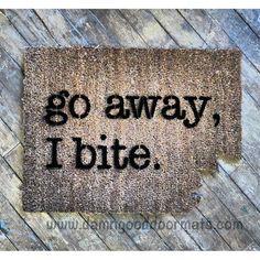 Awesome Shaped Rude Doormat Go Away I Bite. Doormat By DamnGoodDoormats, $45.00