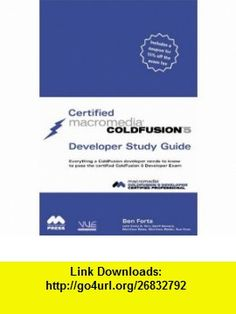 Certified Macromedia ColdFusion 5 Developer Study Guide (0029236726966) Ben Forta , ISBN-10: 0789726963  , ISBN-13: 978-0789726964 ,  , tutorials , pdf , ebook , torrent , downloads , rapidshare , filesonic , hotfile , megaupload , fileserve