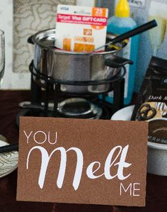 You Melt Me - Free #Printable #card to go w/ #fondue dinner or gift of #chocolate #valentines