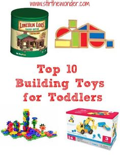 Top 10 Building Toys for Toddlers   Stir the Wonder #kbn #giftguides #toys #christmas