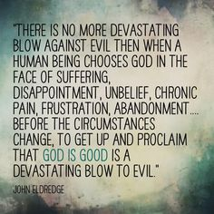 Christian - John Eldredge Quote