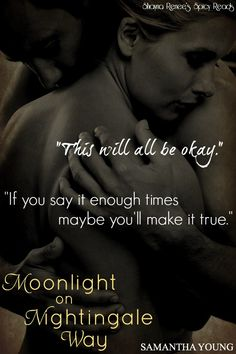 Moonlight on Nightingale Way by Samantha Young <3