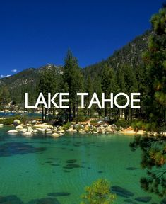 Lake Tahoe is home to castle ruins and crystal-clear waters