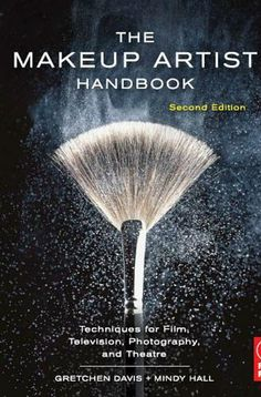 The Makeup Artist Handbook: Techniques for Film, Television, Photography, and Theatre/Gretchen Davis, Mindy Hall Becoming A Makeup Artist, Makeup Artist Tips, Freelance Makeup Artist, Professional Makeup Artist, Makeup Artists, Eye Makeup, Beauty Makeup, Makeup Brushes, Revlon Makeup