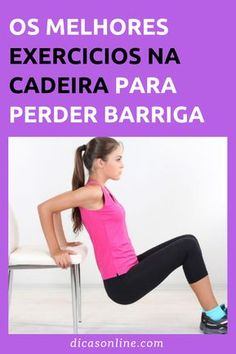 Exercicios na Cadeira: aprenda a exercitar-se em casa para perder barriga Suco para perder Barriga Avoir plus dinformations sur notre site Fitness Tips, Health Fitness, Chocolate Slim, Eco Slim, Workout, Weight Loss Transformation, Zumba, Excercise, Personal Trainer