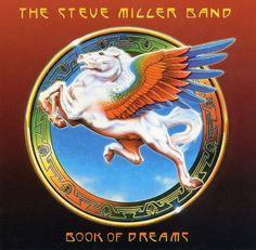 "Steve Miller Band ""Book Of Dreams"" Capitol Records SO-11630 12"" LP Vinyl Record US Pressing (1977) Album Cover Art by Alton Kelley"