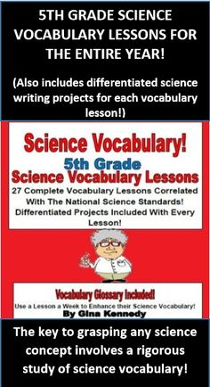27 SCIENCE TEST PREPARATION VOCABULARY LESSONS TO HELP PREPARE YOUR STUDENT FOR THEIR 5TH GRADE SCIENCE STANDARDIZED TEST! Each lesson contains vocabulary segregated into the national science standards and includes a vocabulary review, along with differentiated projects and bonus questions. This product can be used for introduction, review or intervention of the important vocabulary needed to pass their exam.