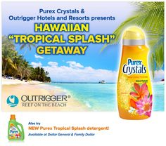 This is your chance at a once in a lifetime vacation to Hawaii for free! Purex has teamed up with Outrigger Hotels and Resorts and want to send 1 lucky winner and guest to Outrigger Reef – Hotel on the Beach for 4 days and 3 nights! Let's not forget the winner will receive a 2 year supply of Tropical Splash Purex Crystals!     Plus, there will be 500 other winners that will receive a coupon for a free bottle of Purex Crystals!