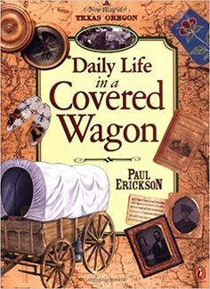Great for classroom lessons on the Oregon Trail and Westward Expansion! In the Larkin family loaded up their wagons and headed west in search of a new life. Pioneer Day, Pioneer Life, Wagon Trails, Westward Expansion, Life Cover, California History, Texas History, Family History, Covered Wagon