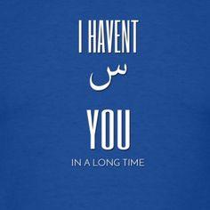 Gotta love the Arabic alphabet!