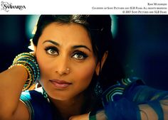 Rani Mukherjee - probably my fave Bollywood actress