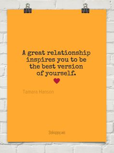 A great relationship inspires you to be the best version of yourself. by Tamara Hanson Awakening, Laughter, Passion, Relationship, Good Things, My Love, Life, Inspiration, Biblical Inspiration