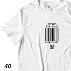 Dreams For Sale Tee Street Style, Dreams, Tees, Clothing, T Shirt, Instagram, Outfits, Supreme T Shirt, T Shirts