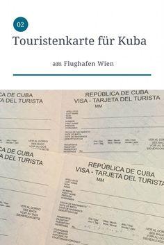 Wo man am Flughafen Wien die Touristenkarte für Cuba bekommt. Cuba, Feathers, Travel Tips, Viajes, Cards, Travel Advice, Feather, Travel Hacks