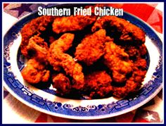 Sweet Tea and Cornbread: Southern Fried Chicken!