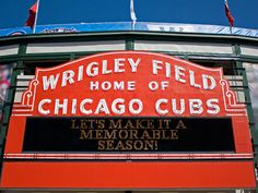 Wrigley Field: HOME of the Chicago Cubs!
