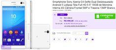 """Sony Xperia C4 Selfie Dual Android 5 Tela Full HD 5.5"""" 16GB 4G Câmera Frontal 5MP e Traseira 13MP << R$ 94905 em 6 vezes >>"""