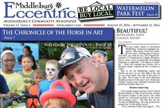 Middleburg Eccentric August 2016, Volume 13 Issue 4 ---   View the Middleburg Eccentric August2016 issue with Online Reader or Download.  ... -  #August2016 #MBECC #middleburgeccentric
