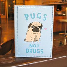 I want this!!!  Handmade Vinyl Art  Passport Case - Pugs Not Drugs - Gemma Correll. $18.00, via Etsy.