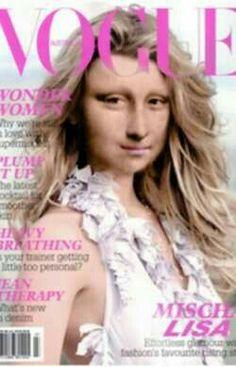 On tbe cover of Vogue. Mona Friends, Mona Lisa Parody, Mona Lisa Smile, Art Jokes, Missing Child, Renaissance Men, After Life, Tour Eiffel, Famous Women