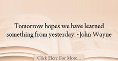 John Wayne Quotes About Hope - 35847