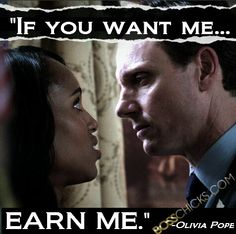 Scandal-Olivia and Fitz Scandal Quotes, Scandal Abc, Olivia Pope Quotes, Olivia And Fitz, Mottos To Live By, Tony Goldwyn, Mr President, Tv Show Quotes, Glee Quotes