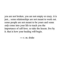 Quotes Mind, Rm Drake, Inspiration For The Day, Meant To Be Yours, Everyone Knows, Daily Quotes, Pisces, Self Love, Quotations
