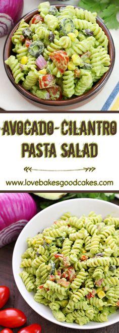 Avocado-Cilantro Pasta Salad ~ sure to become a new summer favorite!