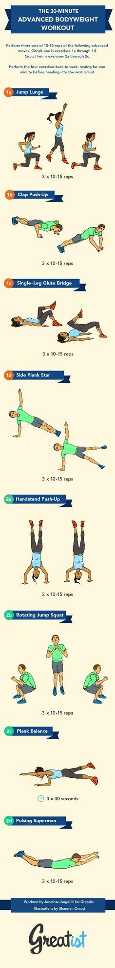 30-Minute Advanced Bodyweight Workout http://greatist.com/fitness/advanced-bodyweight-workout-infographic