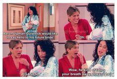 """Wow, he kinda takes your breath away doesn't he?"" - Rachel"