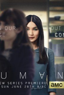 Humans (2015) New series on AMC channel.  Most excellent!  In the Future, each household will have a robot, no big deal....or is it?