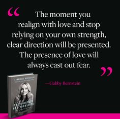 61 Best The Universe Has Your Back Images Gabrielle Bernstein