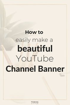 Starting a YouTube channel?  Download my free tutorial on how to make a  beautiful banner for your YouTube channel using a free graphics software  called PicMonkey.