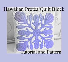 "Hawaiian Protea Quilt Block, Hawaiian Quilting, Pattern and Tutorial PDF, Digital Download, Step By Step Instructions and Photos, DIY 18-22""(Etsy のsferradesignsより) https://www.etsy.com/jp/listing/230477646/hawaiian-protea-quilt-block-hawaiian"