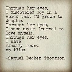 Its amazing how a change in perspective can fix everything, especially when that perspective comes from the point of view of someone who loves you. #SamuelDeckerThompson  @ADudeWritingPoetry