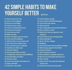 42 Habits to make yourself better. #inspiration #lifehacks