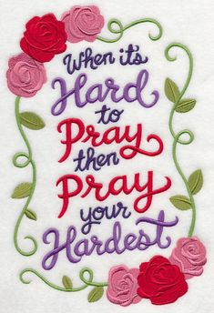 When It's Hard To Pray design (M4370) from www.Emblibrary.com