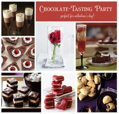 Chocolate Tasting Party... ( paired with wine and it is a perfect girls night! )