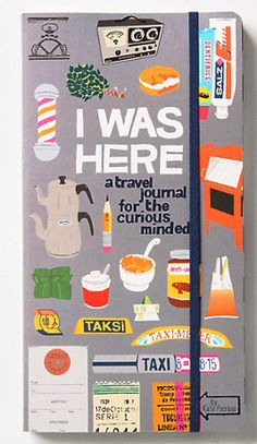 I Was Here: A Wreck This Journal Style Travel Book