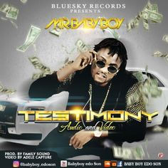 VIDEO  AUDIO: Mr Baby Boy  Testimony   The song Testimony is a song of thanksgiving looking at the situation of thing Mr BabyBoy testifies about the goodness of God and how he has been doing well without issues.  Agbontaen osasumwen Luciano A.k.a Mr BabyBoy is a Nigeria born afro pop Singer base in Spain a Song writer and a performing artist. Mr baby boy as the names goes in the music world is born from the great land of edo state the heart beat of the nation in the ancient city of Benin. Mr…