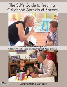The SLP's Guide to Treating Childhood Apraxia of Speech - Effective Therapy Strategies for Toddlers, Preschoolers, and Early School-Aged Children. Written by Dave Hammer and Cari Ebert Speech Language Pathology, Speech And Language, Language Lessons, Childhood Apraxia Of Speech, Sign Language Phrases, Speech Delay, British Sign Language, Speech Therapy Activities, Toddler Activities