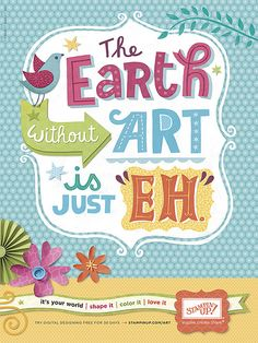 """The Earth without ART is just """"EH""""... Stampin' Up Advert by Linzie Hunter"""
