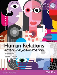 Human Relations: Interpersonal Job-Oriented Skills 12th 12E ISBN-13:9781292059365 (978-1-292-05936-5)ISBN-10:1292059362 (1-292-05936-2) Psychology Textbook, Always Learning, Physics, Coding, Author, Digital, Books, Cards, Pdf