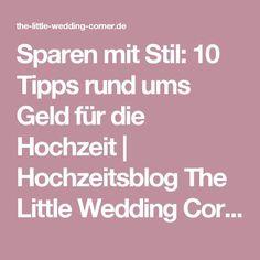 Sparen mit Stil: 10 Tipps rund ums Geld für die Hochzeit | Hochzeitsblog The Little Wedding Corner