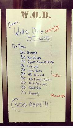 Witt's dirty 30 WOD #crossfit